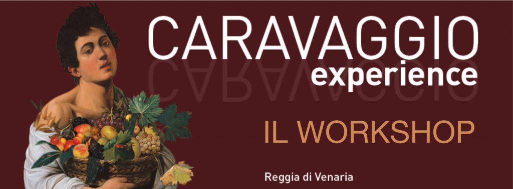 Caravaggio Experience Workshop