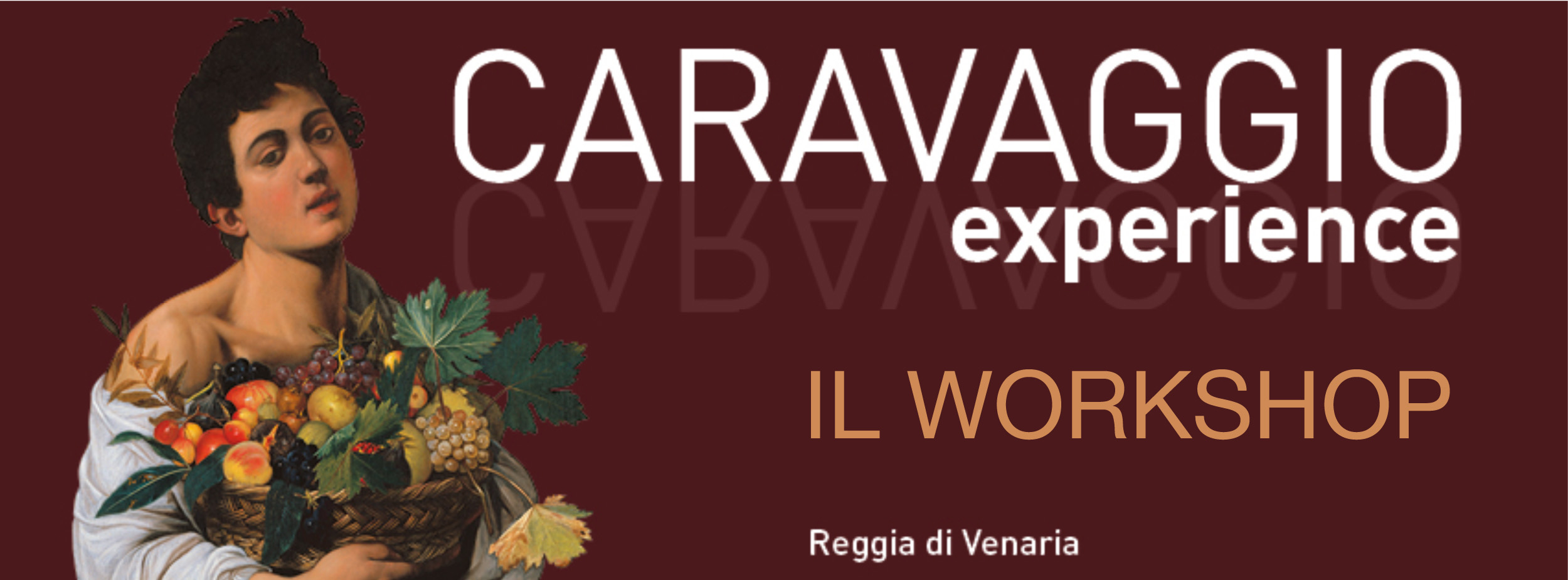 Caravaggio Experience Workshop